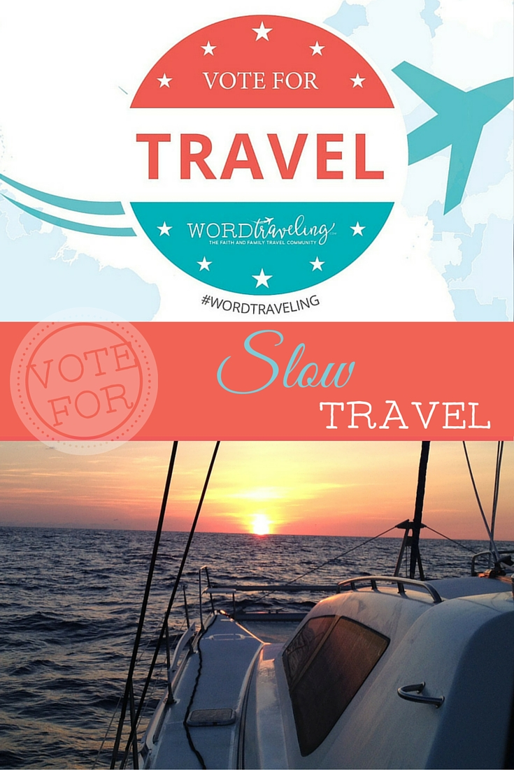 Vote for Slow Travel by Sailboat at Word Traveling