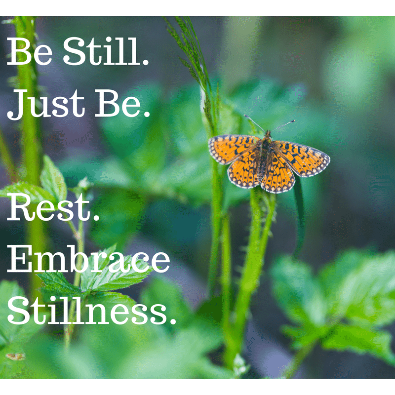 Be Still and Rest