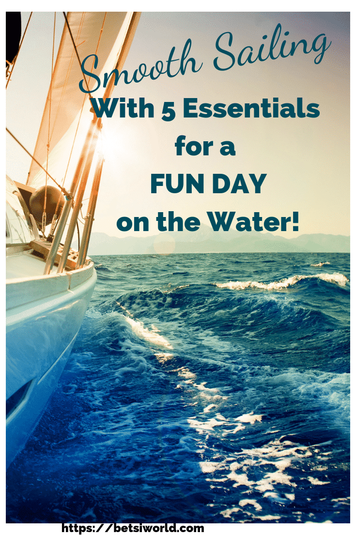 Heading out for a day on the Water? These 5 Essentials are ideal for a fun day on the water!