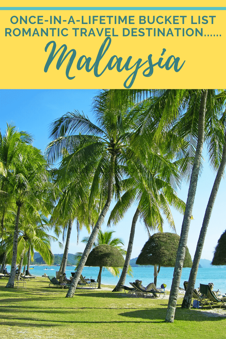 Is Malaysia on your bucket list for romantic travel? Planning a romantic Malaysia trip is perfect for celebrating milestones in your life like a 25th wedding anniversary, a 50th birthday celebration, or just reconnecting with your partner. With history, food, and outdoor adventure, Malaysia is a great choice for romantic travel. #malaysia #thingstodoinmalaysia #asia #southeastasia #beaches #penang #kualalumpur #langkawi #rawa