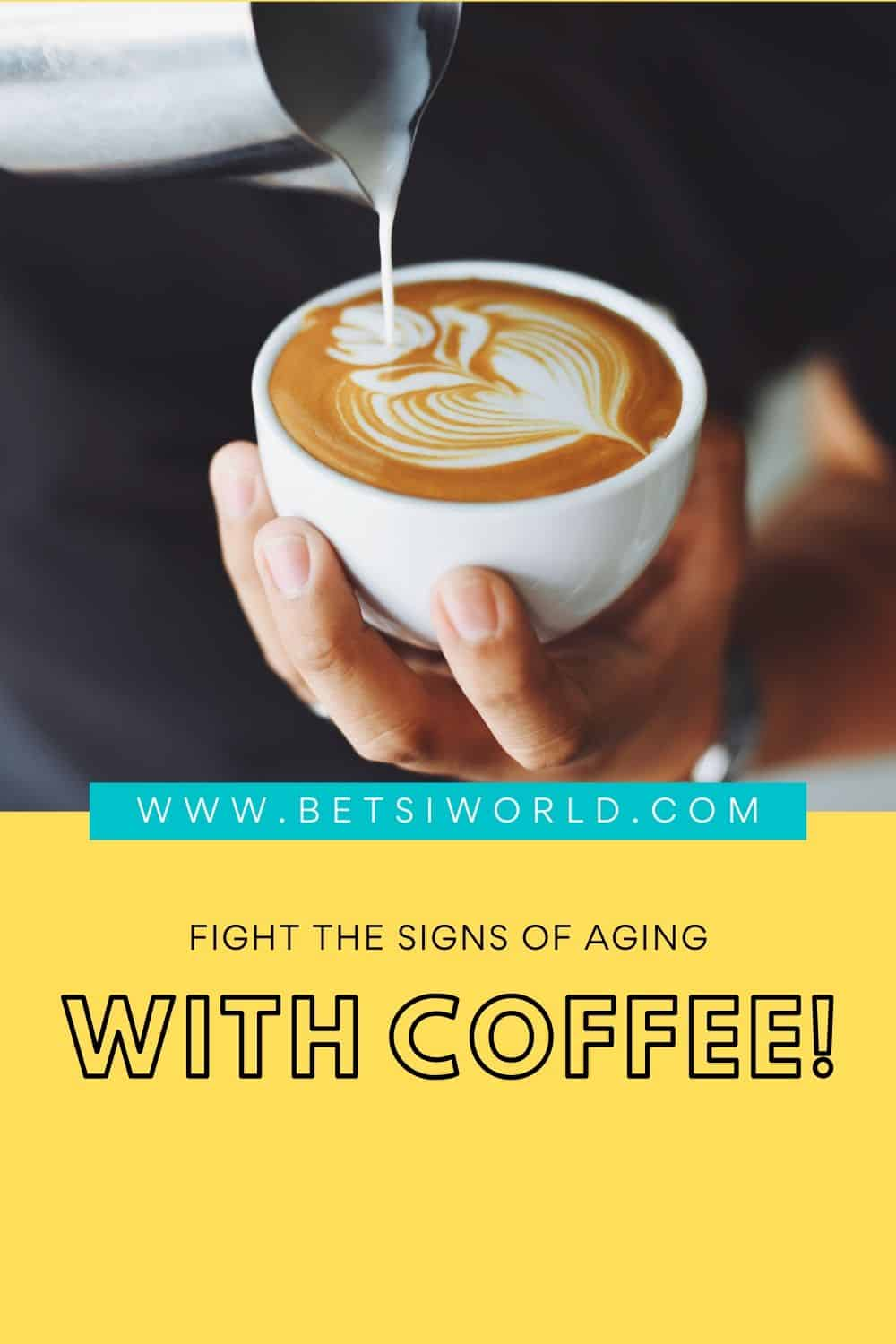 Many of us long for the first cup of coffee in the morning to help jump start our day. Coffee, or actually the caffeine in coffee is a a natural way to fight aging. So next time you pick up that delicious cup of coffee, remember you are fighting aging!