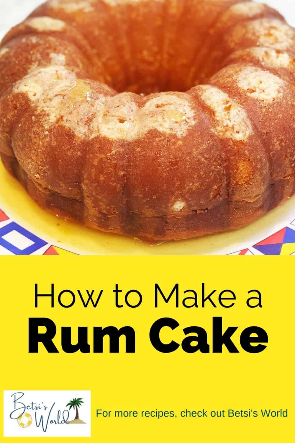 Take a food trip to islands of the Caribbean with this delectable Rum Cake. This easy cake will have your guests clamoring for more! #summertimedesserts #easyrumcake #rumcake #cake #bundt #cakerecipe #recipe #dessert #baking #Rum