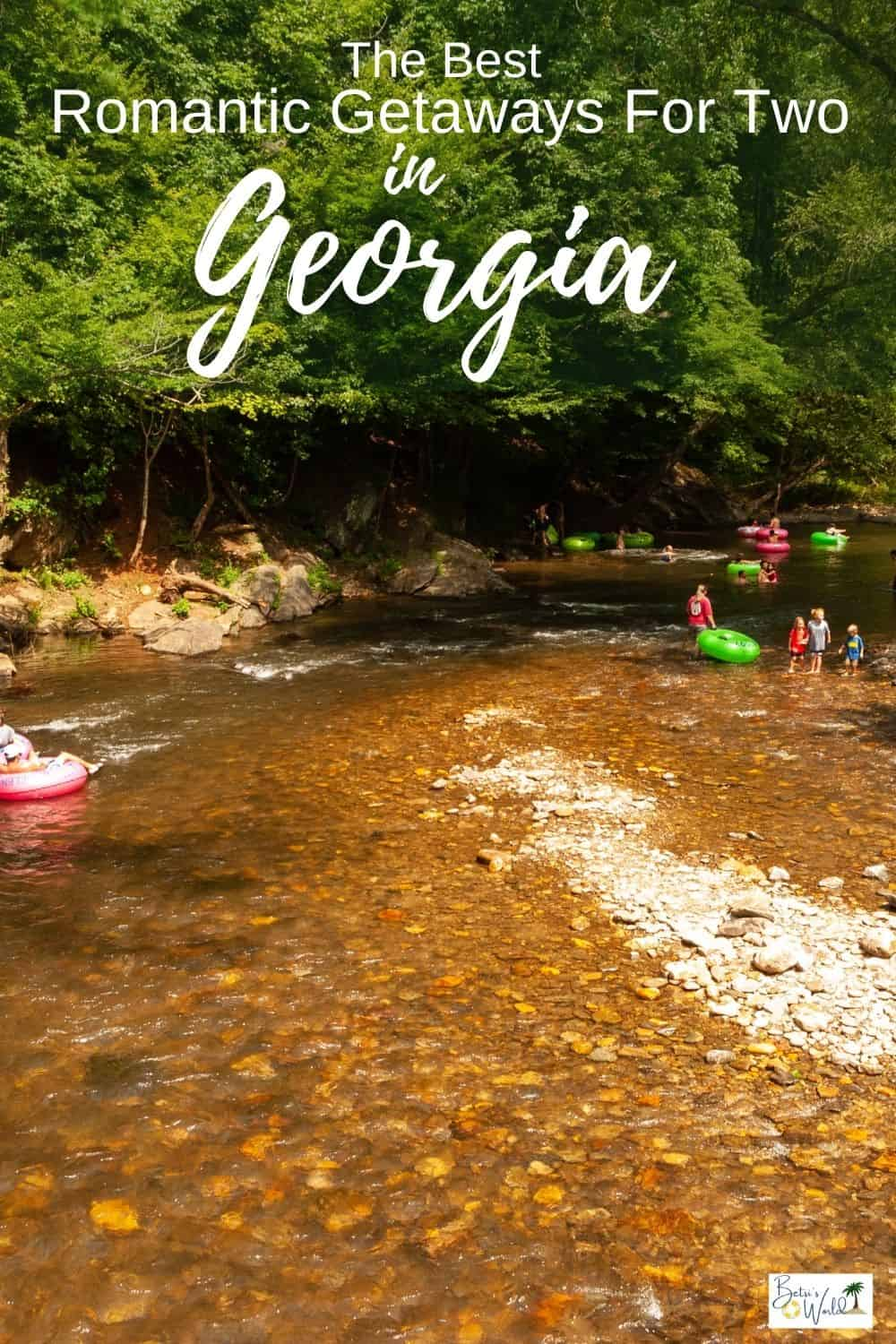Some of the South's most romantic getaways are just a short drive away in Georgia. Whether you love history, food, hiking, or the beach, Georgia has it all! #Georgia #Georgiagetaways #romanticgetaways #Georgiavacation