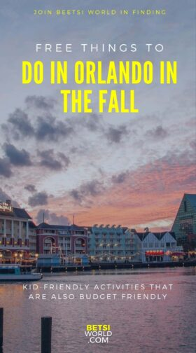 sunset on disney boardwalk with text free things to do in orlando in the fall