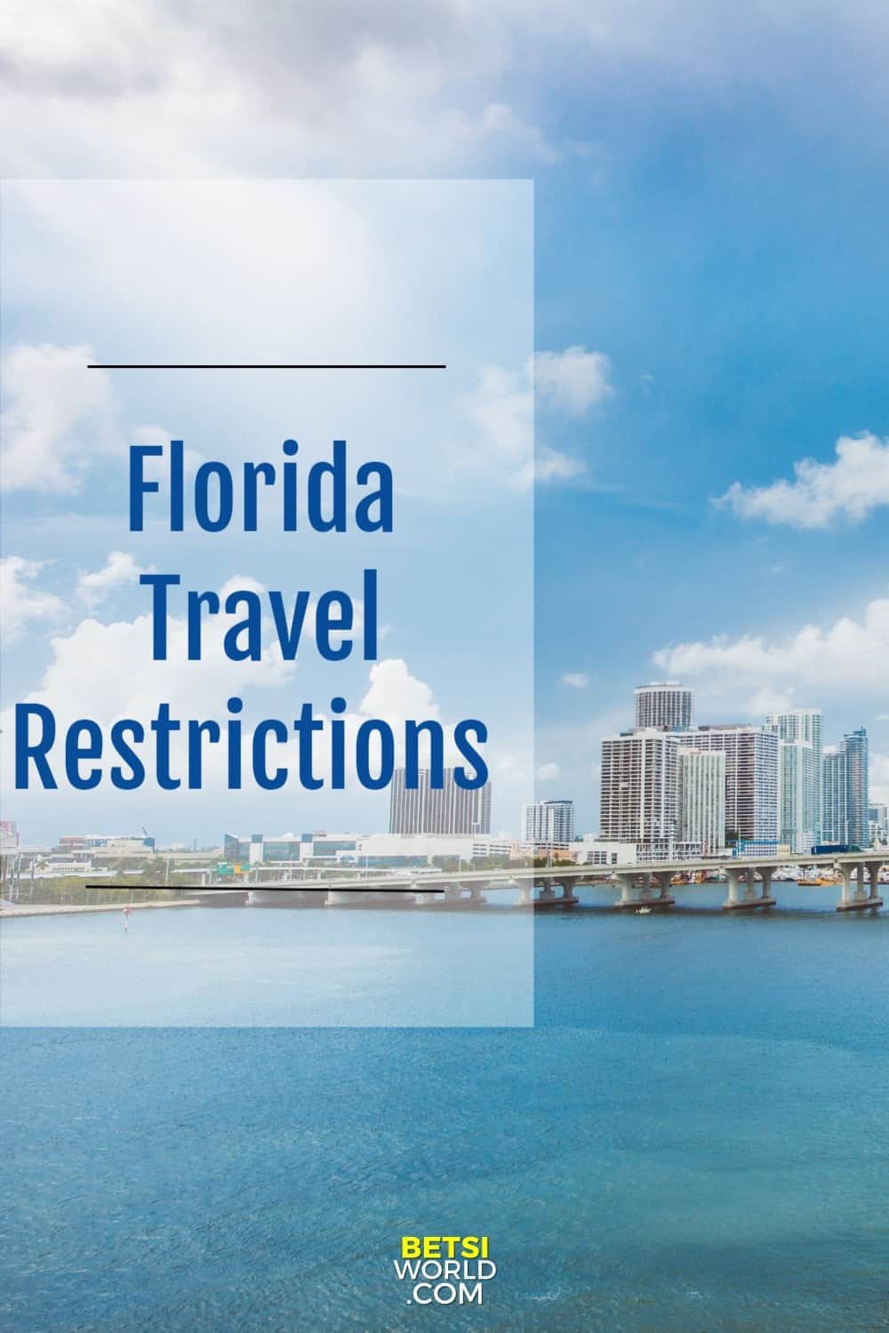 Travel Restrictions Florida
