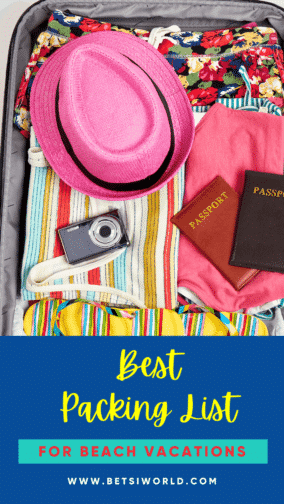 Best Packing List (in yellow text) for beach vacations ( in red text over a teal banner) Text is placed over a navy blue background with an image of a bright pink hat, passports, flip flops, swimsuits, colorful swim trunks, placed neatly inside of suitcase